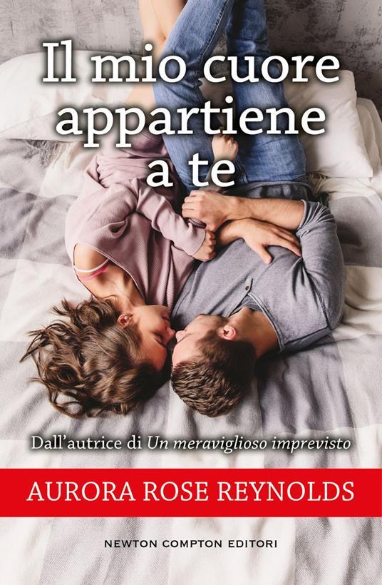 Il mio cuore appartiene a te - Francesca Gazzaniga,Aurora Rose Reynolds - ebook