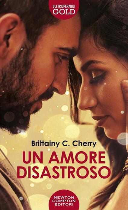 Un amore disastroso - Brittainy C. Cherry - copertina