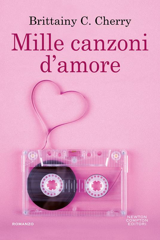 Mille canzoni d'amore - Brittainy C. Cherry - copertina