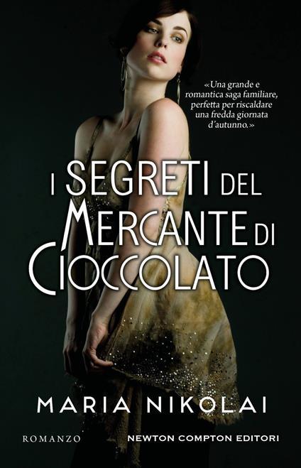 I segreti del mercante di cioccolato - Nikolai Maria,Paola Slaviero - ebook