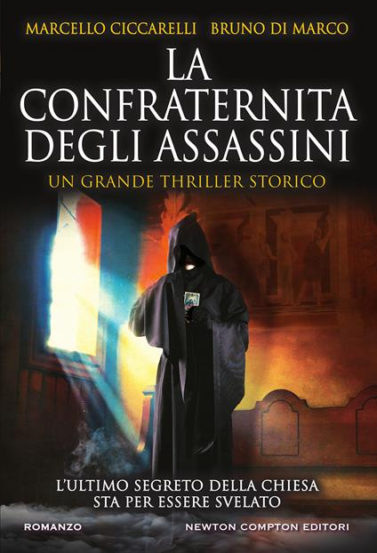 La confraternita degli assassini - Marcello Ciccarelli,Bruno Di Marco - copertina