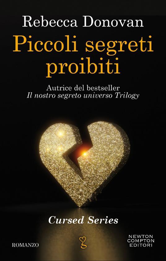Piccoli segreti proibiti. The cursed series - Rebecca Donovan - ebook