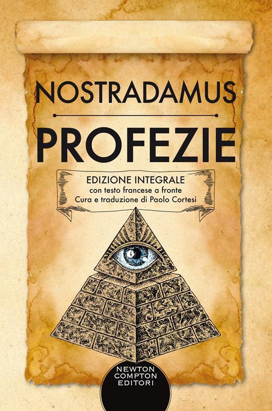 Profezie. Testo francese a fronte. Ediz. integrale - Nostradamus - copertina