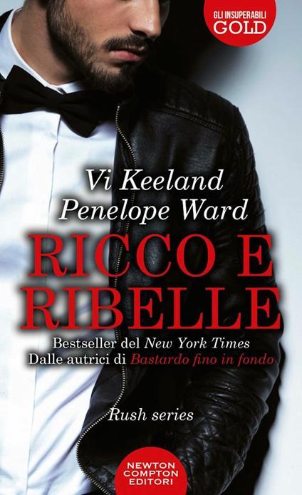 Ricco e ribelle - Vi Keeland,Penelope Ward - copertina