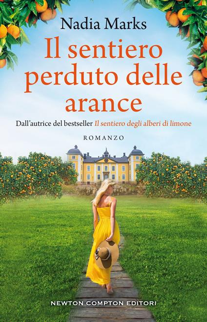 Il sentiero perduto delle arance - Nadia Marks - ebook
