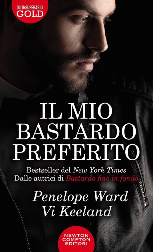 Il mio bastardo preferito - Penelope Ward,Vi Keeland - 2
