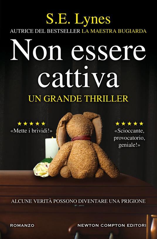 Non essere cattiva - Sofia Buccaro,S. E. Lynes - ebook