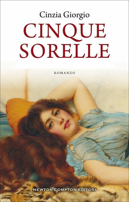 Cinque sorelle. La saga della famiglia Fendi - Cinzia Giorgio - copertina