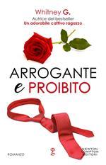 Arrogante e proibito. The coffee series