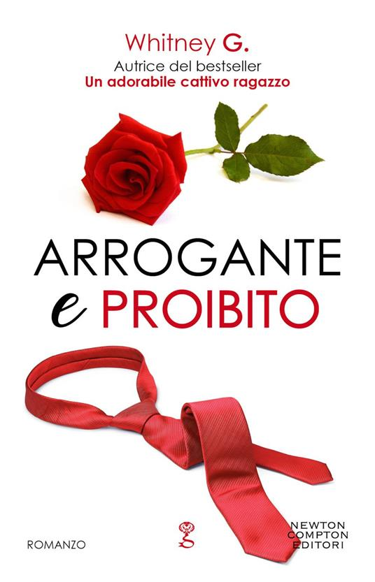 Arrogante e proibito. The coffee series - G. Whitney - ebook