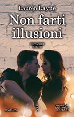Non farti illusioni. Hot asset series. Vol. 2