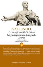 La congiura di Catilina-La guerra contro Giugurta-Storie. Testo latino a fronte. Ediz. integrale