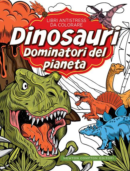 Dinosauri: dominatori del pianeta. Libri antistress da colorare - copertina