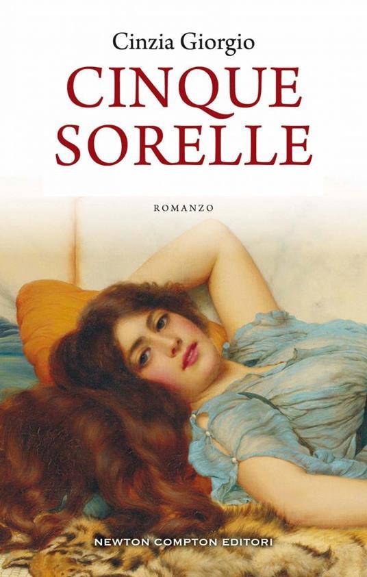 Cinque sorelle. La saga della famiglia Fendi - Cinzia Giorgio - ebook
