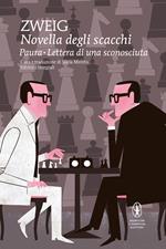 Novella degli scacchi-Paura-Lettera di una sconosciuta. Ediz. integrale