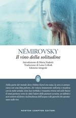 Il vino della solitudine. Ediz. integrale