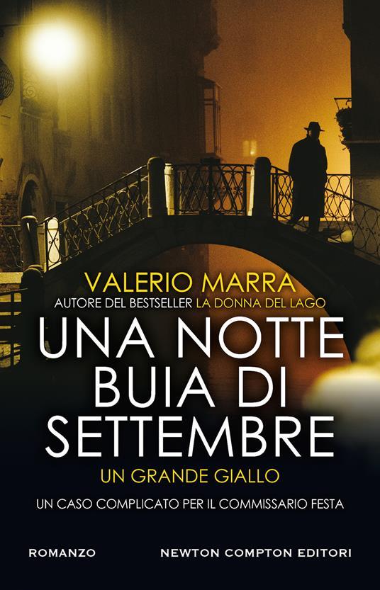 Una notte buia di settembre. Un caso complicato per il commissario Festa - Valerio Marra - copertina