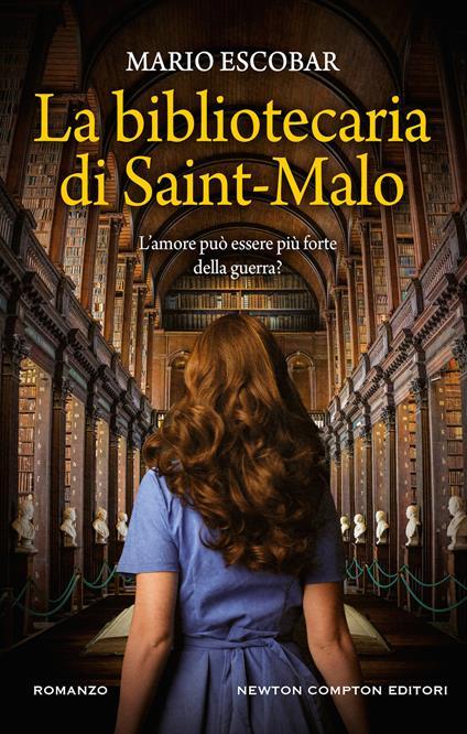 La bibliotecaria di Saint-Malo - Mario Escobar - copertina