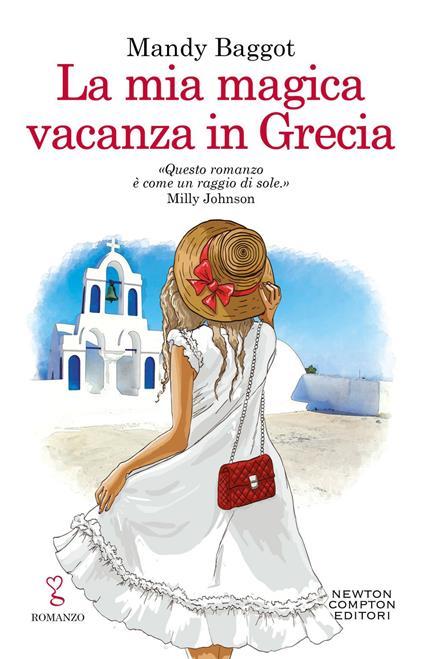 La mia magica vacanza in Grecia - Mandy Baggot,Mariacristina Cesa - ebook