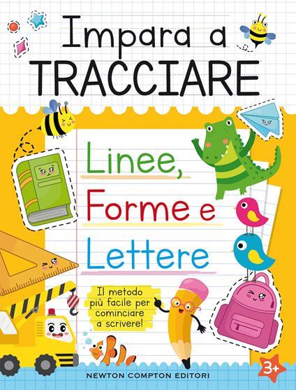 Impara a tracciare: linee, forme e lettere - copertina