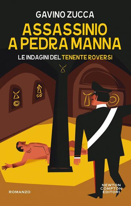 Assassinio a Pedra Manna. Le indagini del tenente Roversi - Gavino Zucca - ebook