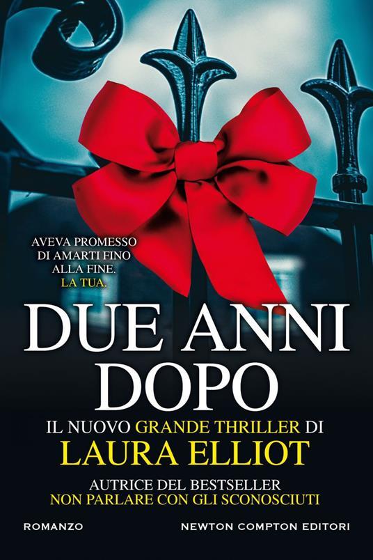 Due anni dopo - Laura Elliot,Laura Miccoli - ebook