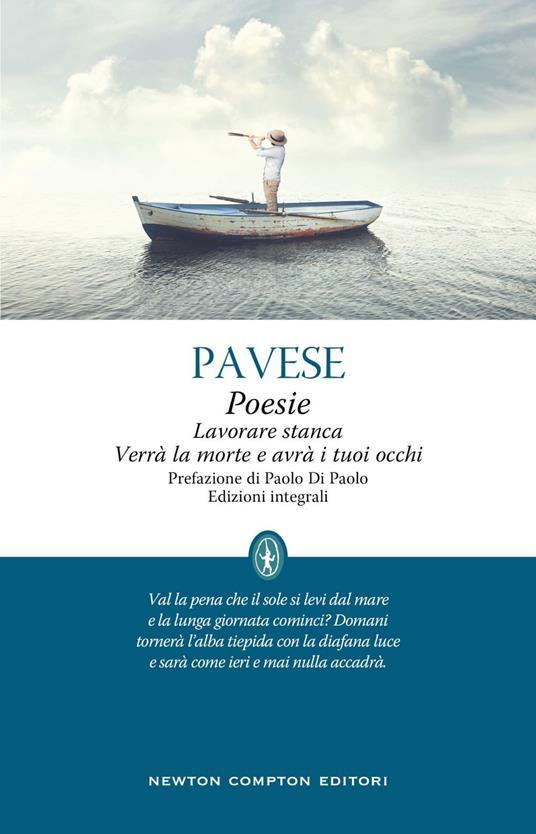 Poesie-Lavorare stanca-Verrà la morte e avrà i tuoi occhi. Ediz. integrale - Cesare Pavese - ebook