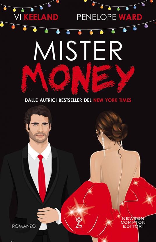 Mister Money - Sofia Cambiaghi,Vi Keeland,Penelope Ward - ebook