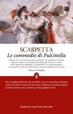 Le commedie di Pulcinella. Ediz. integrale