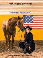 Monica Francioni. Ediz. illustrata