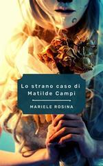 Lo strano caso di Matilde Campi