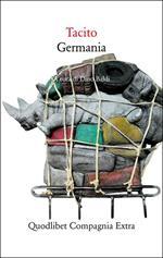 Germania. Testo latino a fronte. Ediz. critica