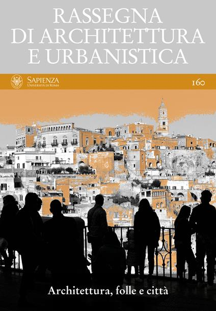 Rassegna di architettura e urbanistica. Vol. 160 - Giovanni Longobardi,Sena Augusto Marta - ebook