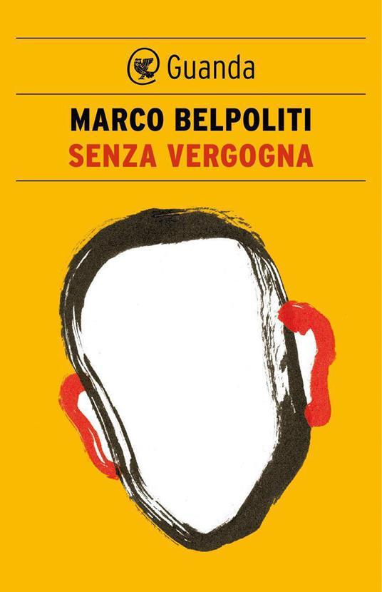 Senza vergogna - Marco Belpoliti - ebook