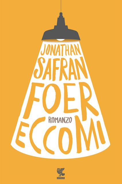 Eccomi - Jonathan Safran Foer - copertina