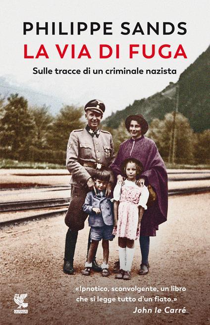 La via di fuga. Sulle tracce di un criminale nazista - Philippe Sands - copertina