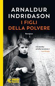I figli della polvere. I casi dell'ispettore Erlendur Sveinsson