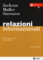 Relazioni internazionali. Con Contenuto digitale per download e accesso on line