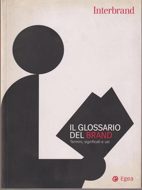 Il glossario del brand. Termini, significati e usi - 3