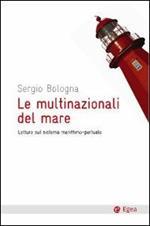 Le multinazionali del mare. Letture sul sistema marittimo-portuale