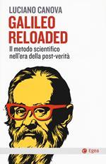 Galileo reloaded. Il metodo scientifico nell'era dellla post-verità