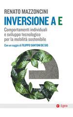 Inversione a E. Comportamenti individuali e sviluppo tecnologico per la mobilità sostenibile