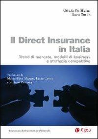 Il direct insurance in Italia. Trend di mercato, modelli di business e strategie competitive - Alfredo De Massis,Luca Turba - copertina