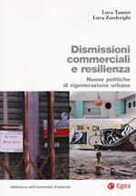 Dismissioni commerciali e resilienza. Nuove politiche di rigenerazione urbana