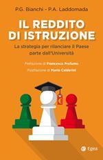 Il reddito di istruzione. La strategia per rilanciare il paese parte dall'università