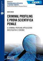 Criminal profiling e prova scientifica penale