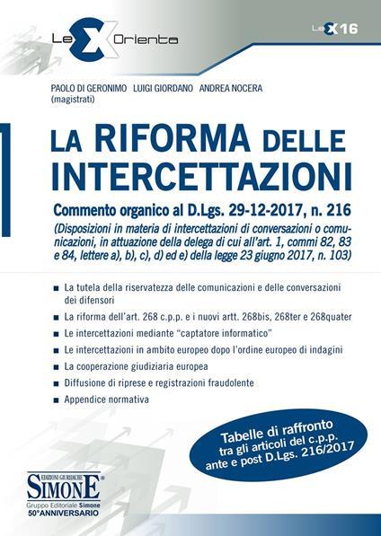 La riforma delle intercettazioni. Commento organico al D.Lgs. 29-12-2017, n. 216 - Paolo Di Geronimo,Luigi Giordano,Andrea Nocera - ebook