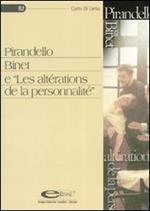 Pirandello Binet e «Les altérations de la personnalité»