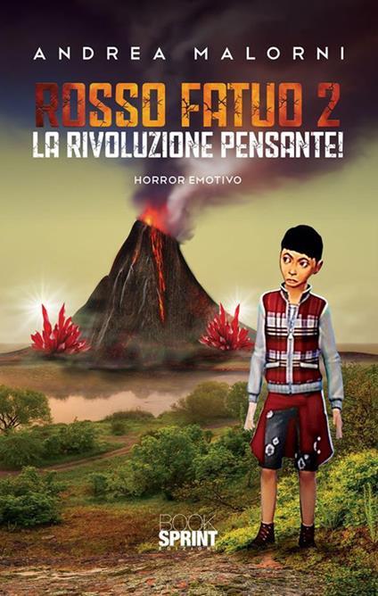 Rosso fatuo 2. La rivoluzione pensante! - Andrea Malorni - ebook