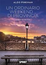 Un ordinario weekend... di provincia